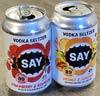 SAY hard Seltzer -juomia