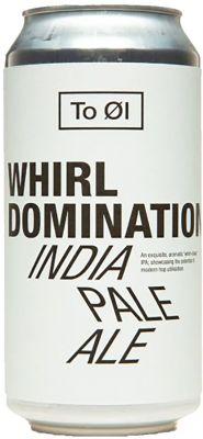 [kuva: To Øl Whirl Domination India Pale Ale tölkki(© Alko)]