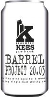 [kuva: Kees Barrel Project 20.03 tölkki]