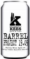 [kuva: Kees Barrel Project 19.09 tölkki]